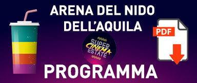 Arena del Nido dell'Aquila - Quartiere Europa - Programma